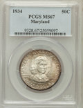 Commemorative Silver, 1934 50C Maryland MS67 PCGS....