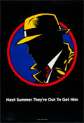 "Movie Posters:Action, Dick Tracy (Buena Vista, 1990). One Sheet (27"" X 40"") DS ""NextSummer, They're Out to Get Him"" Style Advance. Action.. ..."