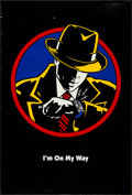 "Movie Posters:Action, Dick Tracy (Buena Vista, 1990). One Sheet (27"" X 41"") DS ""I'm On MyWay"" Advance Style. Action.. ..."