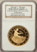 Patterns, George T. Morgan $100 Union. One and a Half Ounce Pure Gold. GemProof NGC. Proposed design 1876, Struck 2005. Private Issue....