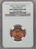 Errors, 1998 1C Lincoln Cents --Multi Struck Broadstruck-- MS65 Red NGC.NGC Census: (59/435). PCGS Population (78/545). Numismedi...