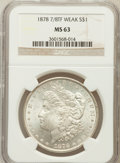 Morgan Dollars: , 1878 7/8TF $1 Weak MS63 NGC. NGC Census: (0/0). PCGS Population(1148/898). Mintage: 544,000. ...