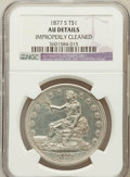 Trade Dollars, 1877-S T$1 -- Improperly Cleaned -- NGC Details. AU. NGC Census:(28/993). PCGS Population (110/1241). Mintage: 9,519,000. ...