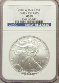 Modern Bullion Coins, 2006-W $1 One Ounce Silver Eagle Early Releases MS69 NGC. ...