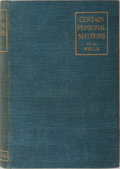 Books:Biography & Memoir, H. G. Wells. Certain Personal Matters. Lawrence &Bullen, 1898. First edition, first printing. Light rubbing andton...