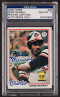 Autographs:Sports Cards, Signed 1978 Topps Eddie Murray #36 PSA/DNA Gem MT 10. ...
