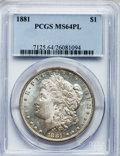 Morgan Dollars: , 1881 $1 MS64 Prooflike PCGS. PCGS Population (64/12). NGC Census:(94/9). Numismedia Wsl. Price for problem free NGC/PCGS ...