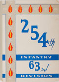 Books:Americana & American History, [World War II Regimental History]. 254th Infantry 63rd Division:The Trail of 254 Thru Blood & Fire. [n.p.], [n....
