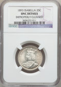 Commemorative Silver, 1893 25C Isabella Quarter -- Improperly Cleaned -- NGC Details. Unc. Mintage 24,214....