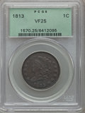 Large Cents: , 1813 1C VF25 PCGS. PCGS Population (13/113). NGC Census: (6/90).Mintage: 418,000. Numismedia Wsl. Price for problem free N...