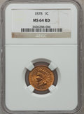 Indian Cents: , 1878 1C MS64 Red NGC. NGC Census: (50/30). PCGS Population (36/61).Mintage: 5,799,850. Numismedia Wsl. Price for problem f...