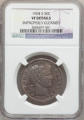 Barber Half Dollars: , 1904-S 50C -- Improperly Cleaned -- NGC Details. VF. NGC Census:(1/49). PCGS Population (20/127). Mintage: 553,038. Numism...
