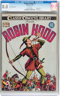 Golden Age (1938-1955):Classics Illustrated, Classic Comics #7 Robin Hood - Original Edition Cover Stock Variant(Gilberton, 1942) CGC VF 8.0 White pages....
