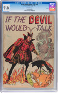Golden Age (1938-1955):Religious, If the Devil Would Talk #nn File Copy (Roman Catholic Guild, 1950)CGC NM+ 9.6 Off-white pages....