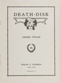 Books:Literature 1900-up, Mark Twain. Death-Disk. New York: Edgar S. Werner, 1913.First edition. Octavo. Publisher's wrappers. Near fine....