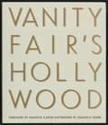 """Movie Posters:Miscellaneous, Vanity Fair's Hollywood (Viking Studio, 2000). Hardcover Book (320 Pages, 10.5"""" X 12""""). Miscellaneous.. ..."""
