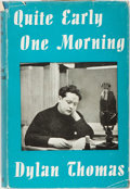 Books:Literature 1900-up, Dylan Thomas. Quite Early One Morning. Dent, 1954. First edition, first printing. Light foxing to cloth and page edg...
