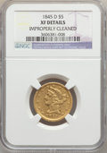 Liberty Half Eagles, 1845-D $5 -- Improperly Cleaned -- NGC Details. XF. Variety 14-H(formerly 12-I)....