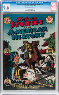Golden Age (1938-1955):Non-Fiction, Picture Stories From American History #2 Gaines File pedigree 10/11(EC, 1947) CGC NM+ 9.6 Off-white to white pages....