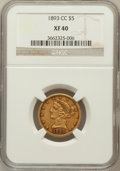 Liberty Half Eagles: , 1893-CC $5 XF40 NGC. NGC Census: (13/560). PCGS Population(23/335). Mintage: 60,000. Numismedia Wsl. Price for problem fre...