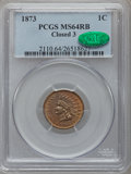Indian Cents, 1873 1C Closed 3 MS64 Red and Brown PCGS. CAC....