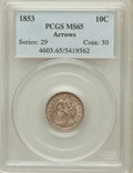 Seated Dimes, 1853 10C Arrows MS65 PCGS....