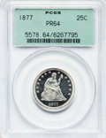 Proof Seated Quarters, 1877 25C PR64 PCGS....