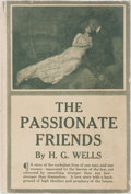 Books:Literature 1900-up, H. G. Wells. The Passionate Friends. Harper & Brothers,1913. First American edition, first printing. Publisher's pr...