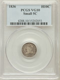 Bust Half Dimes: , 1836 H10C Small 5C VG10 PCGS. PCGS Population (3/92). NGC Census:(0/0). ...