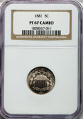 Proof Shield Nickels, 1881 5C PR67 Cameo NGC....