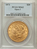 Liberty Double Eagles: , 1873 $20 Open 3 MS62 PCGS. PCGS Population (869/142). NGC Census:(730/70). Numismedia Wsl. Price for problem free NGC/PCG...