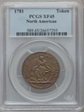 Colonials: , 1781 TOKEN North American Token XF45 PCGS. PCGS Population (13/19).NGC Census: (2/2). ...