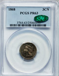 Proof Three Cent Nickels: , 1868 3CN PR63 PCGS. CAC. PCGS Population (22/144). NGC Census:(12/154). Mintage: 600. Numismedia Wsl. Price for problem fr...