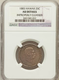 Coins of Hawaii, 1883 25C Hawaii Quarter -- Improperly Cleaned -- NGC Details. AU.NGC Census: (22/1010). PCGS Population (76/1379). Min...