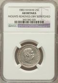 Coins of Hawaii: , 1883 25C Hawaii Quarter -- Mounts Removed, Obv Scratched -- DetailsNGC. NGC Census: (22/1010). PCGS Population (76/1379). ...