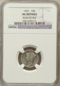 Mercury Dimes: , 1921 10C -- Scratches -- NGC Details. AG. NGC Census: (0/550). PCGSPopulation (140/945). Mintage: 1,230,000. N...