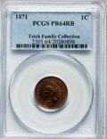 Proof Indian Cents: , 1871 1C PR64 Red and Brown PCGS. PCGS Population (103/44). NGC Census: (61/55). Mintage: 960. Numismedia Wsl. Price for pro...