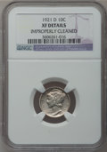 Mercury Dimes: , 1921-D 10C -- Improperly Cleaned -- NGC Details. XF. NGC Census:(38/193). PCGS Population (52/266). Mintage: 1,080,000. Nu...