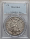 Seated Dollars: , 1872 $1 XF40 PCGS. PCGS Population (70/347). NGC Census: (37/293).Mintage: 1,106,450. Numismedia Wsl. Price for problem fr...
