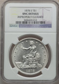 Trade Dollars: , 1878-S T$1 -- Improperly Cleaned -- NGC Details. Unc. NGC Census:(18/377). PCGS Population (20/412). Mintage: 4,162,000. N...