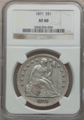 Seated Dollars: , 1871 $1 XF40 NGC. NGC Census: (43/433). PCGS Population (94/543).Mintage: 1,074,760. Numismedia Wsl. Price for problem fre...