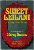 Books:Biography & Memoir, Harry Owens. INSCRIBED. Sweet Leilani. The Story Behindof the Song. Hula House, 1970. First edition. Inscribe...