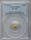 California Fractional Gold, Undated 25C Liberty Round 25 Cents, BG-206, High R.4, MS64 PCGS....