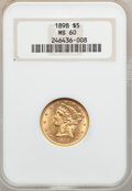 Liberty Half Eagles: , 1898 $5 MS60 NGC. NGC Census: (108/1945). PCGS Population (59/677).Mintage: 633,495. Numismedia Wsl. Price for problem fre...