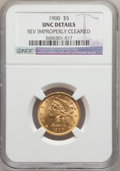 Liberty Half Eagles, 1900 $5 -- Reverse Improperly Cleaned -- NGC Details. Unc. NGCCensus: (256/13826). PCGS Population (298/7508). Mintage: 1,...