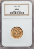 Liberty Half Eagles: , 1893 $5 MS60 NGC. NGC Census: (284/6344). PCGS Population(269/2713). Mintage: 1,528,197. Numismedia Wsl. Price forproblem...
