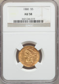 Liberty Half Eagles: , 1880 $5 AU58 NGC. NGC Census: (424/1894). PCGS Population(205/694). Mintage: 3,166,436. Numismedia Wsl. Price for problem...