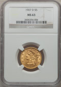Liberty Half Eagles: , 1907-D $5 MS63 NGC. NGC Census: (832/623). PCGS Population(865/640). Mintage: 888,000. Numismedia Wsl. Price for problem f...