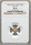California Fractional Gold: , 1856 25C Liberty Round 25 Cents, BG-229, R.4, MS64 NGC. NGC Census:(3/0). PCGS Population (8/1). ...