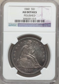 Seated Dollars: , 1840 $1 -- Polished -- NGC Details. AU. NGC Census: (14/152). PCGSPopulation (41/98). Mintage: 61,005. Numismedia Wsl. Pri...